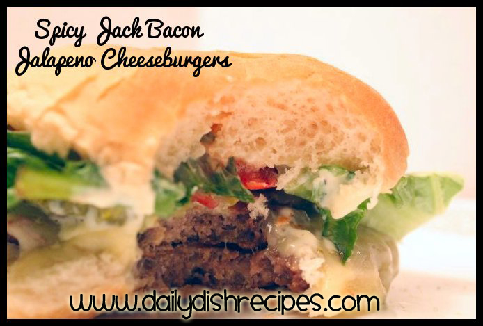 Spicy Jack Bacon Jalapeno Cheeseburgers