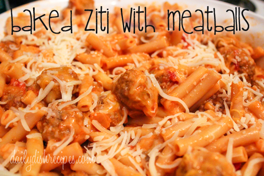 Baked Ziti with Meatballs | Easy, Cheesy & Delicious | Daily Dish ...
