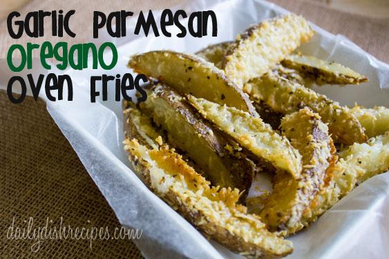 Garlic Parmesan Oregano Oven Fries - Title