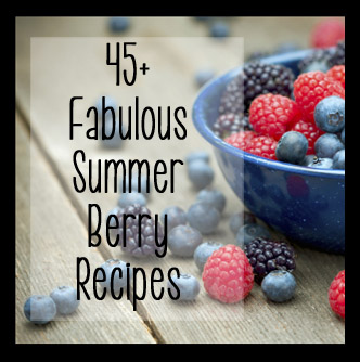 Summer Berry Recipes