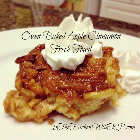 Oven Baked Apple Cinnamon French Toast