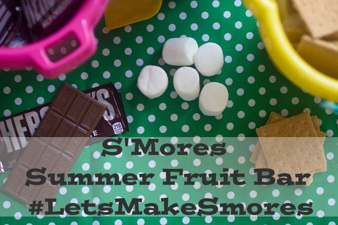 S'Mores Summer Fruit Bar #LetsMakeSmores @Walmart #ad
